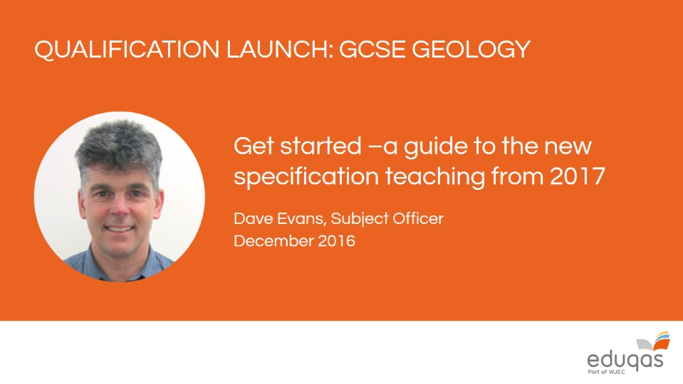 New reformed Eduqas GCSE Geology from 2017: A guide to the specification