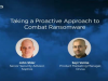 Taking a Proactive Approach to Combat Ransomware