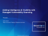 Adding Intelligence and Visibility with Vulnerability Scanning