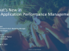 New APM Webcast: What's New in CA APM