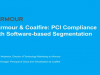 Coalfire and vArmour: PCI Compliance with Software-Based Segmentation