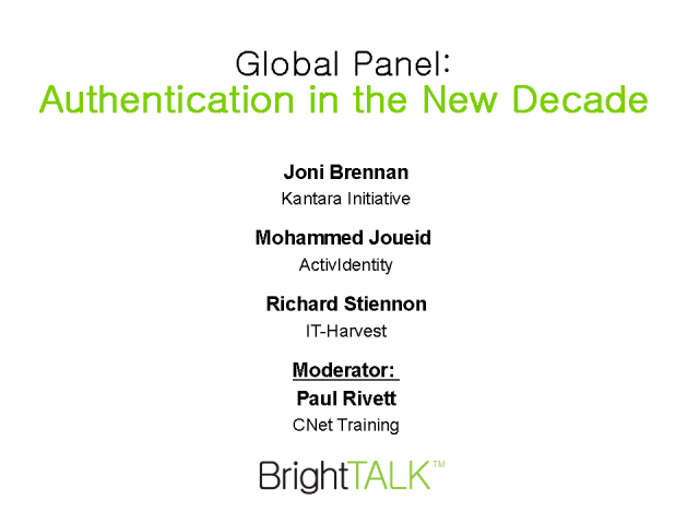 Global Panel: Authentication in the New Decade