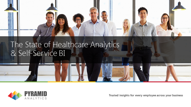 The State of Healthcare Analytics & Self-Service BI