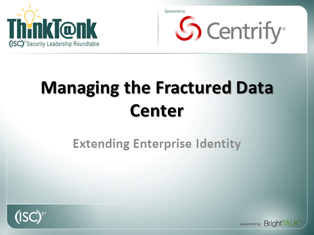 Managing The Fractured Datacenter: Extending Enterprise Identity