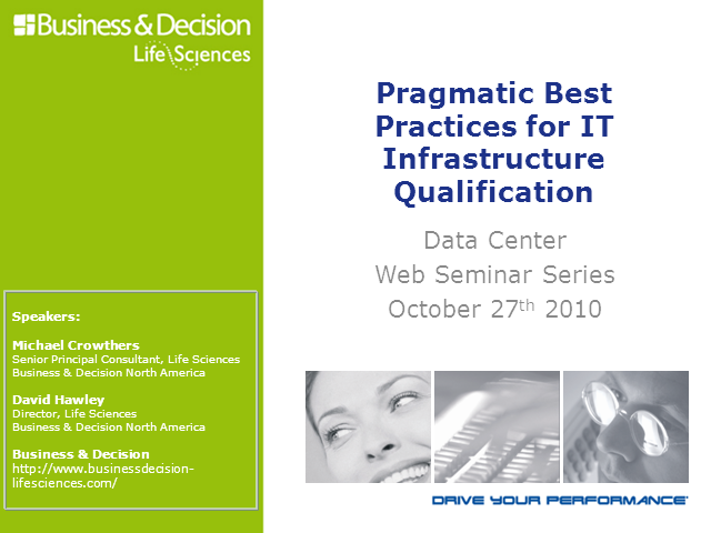 Pragmatic Best Practices for IT Infrastructure Qualification