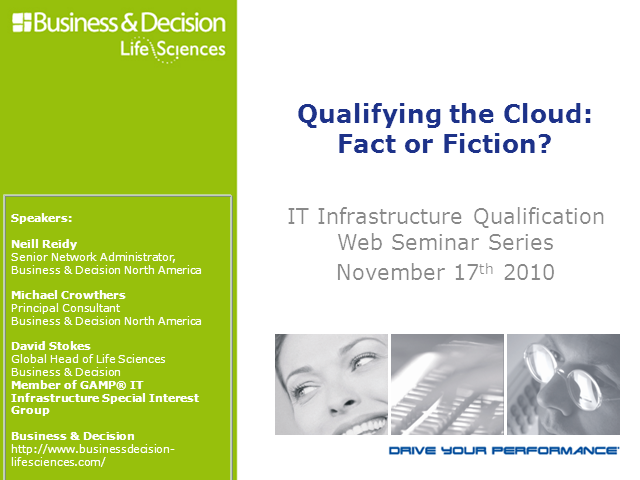 Qualifying the Cloud: Fact or Fiction?