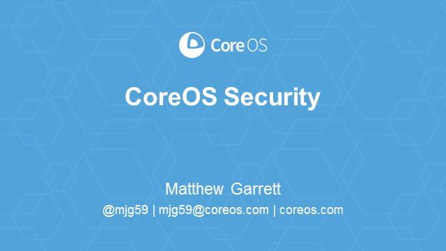 Security Deep Dive on CoreOS Linux