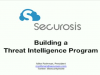 Building a Threat Intelligence Program