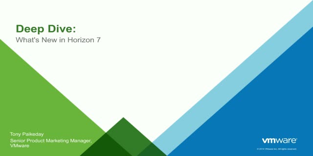 Deep Dive: What's New in Horizon 7