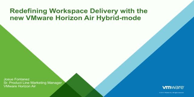 Redefining Workspace Delivery with the New VMware Horizon Air Hybrid-mode
