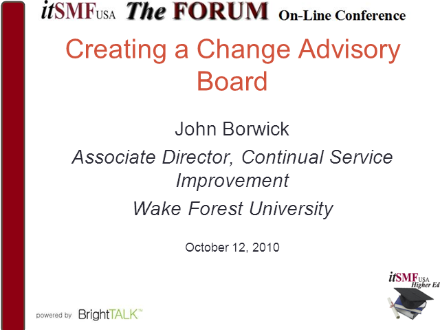 Higher ED SIG-Creating a Change Advisory Board