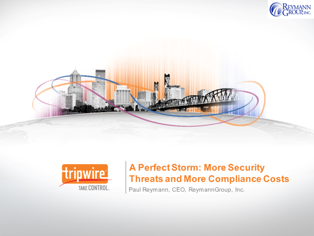 A Perfect Storm: More Security Threats and More Compliance Costs