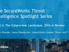 TI Spotlight Series Part 4: The Cybercrime Landscape, 2016 in Review