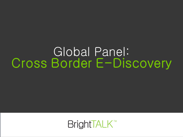 Global Panel: Cross Border E-Discovery