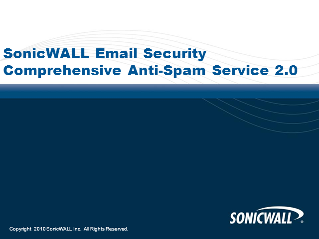 How to Improve Spam Management with 'New SonicWALL CASS 2.0'