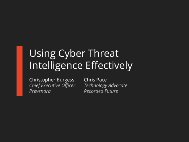 Using Cyber Threat Intelligence Effectively
