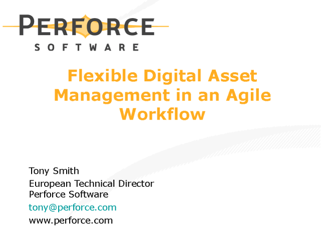 Flexible Digital Asset Management in an Agile Workflow