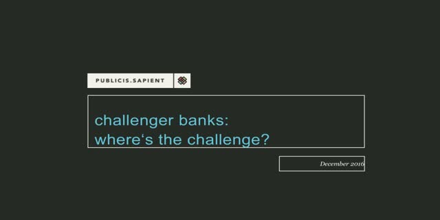 Challenger Banks - where's the challenge?