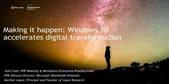 Making it happen: Windows 10 accelerates digital transformation