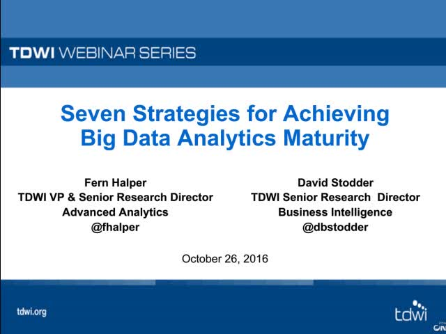 Seven Strategies for Achieving Big Data Analytics Maturity