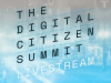 Digital Citizen Summit Livestream