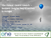The Patient Centric Launch – business insights key to success in Europe