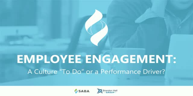 "Employee Engagement: A Culture ""To Do"" or a Performance Driver?"