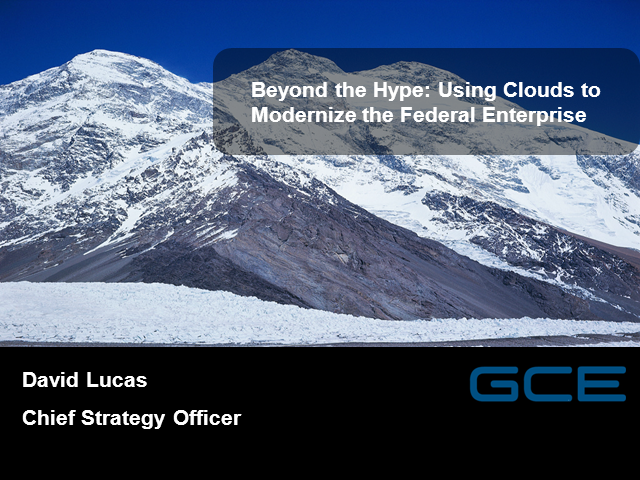 Beyond the Hype: A Federal Enterprise Solution in the Cloud