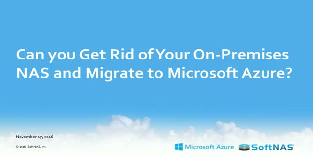 Can you Get Rid of your On-Premises NAS and Migrate to Microsoft Azure?
