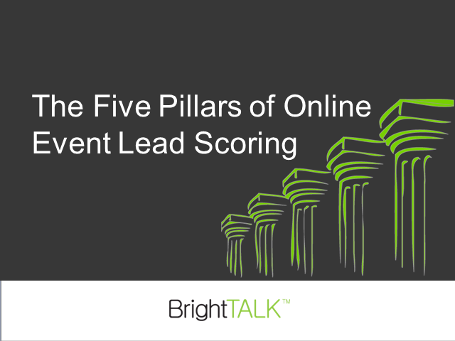 The Five Pillars of Online Event Lead Scoring
