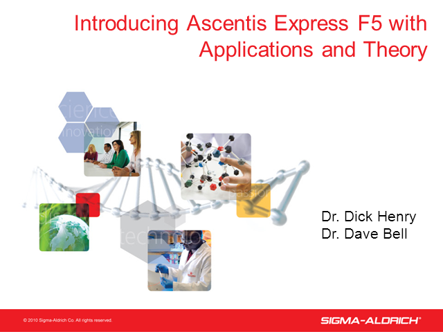 Introducing Ascentis Express F5 with Applications and Theory