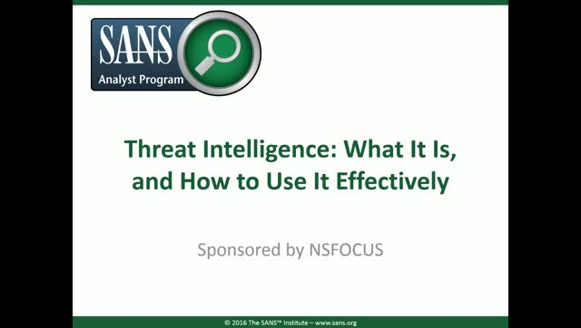 Threat Intelligence: What It Is, and How to Use It Effectively