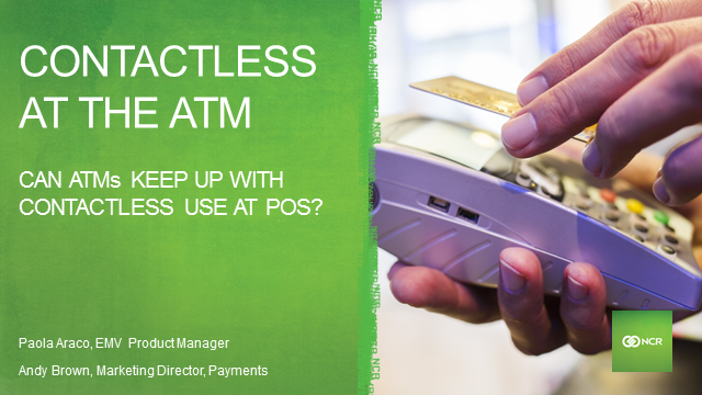 Can ATMs keep up with the move to contactless at POS?