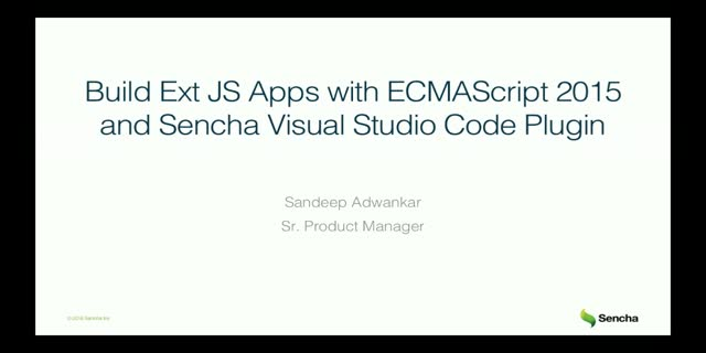 SNC - Build Ext JS Apps with ECMAScript 2015 w/ Sencha Visual Studio Code Plugin