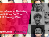 Top Influencer Marketing Predictions For Your 2017 Strategy Plan