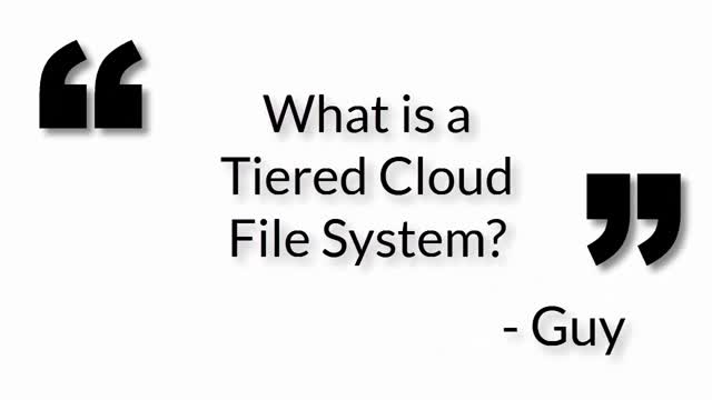What is a Tiered Cloud File System?