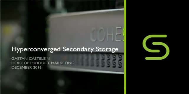Hyperconverged Secondary Storage and Data Protection