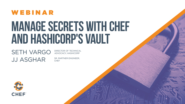 Manage secrets with chef and hashicorp 39 s vault for Vault hashicorp