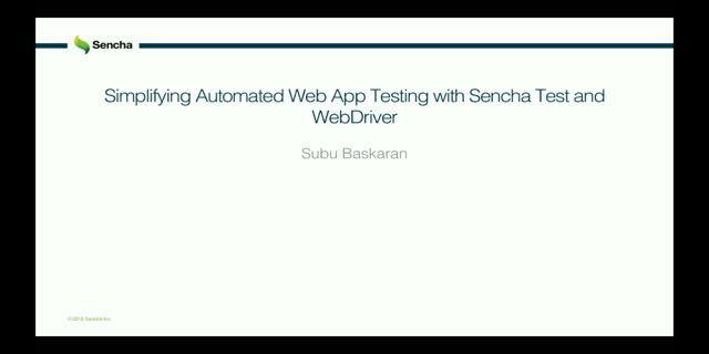 Simplifying Automated Web App Testing with Sencha Test and WebDriver Integration