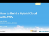 How to Build a Hybrid Cloud on Amazon Web Services (AWS)