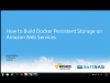 How to Build Docker Persistent Storage on AWS