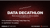 Data decathlon: How to use insights to drive results