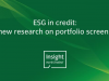 ESG in credit: new research on portfolio screens