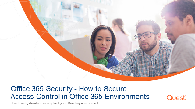 Office 365 Security - How to Secure Access Control in Office 365 Environments