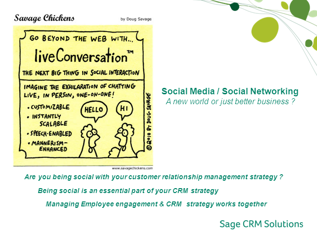 Social media & CRM – A new world or just better business?