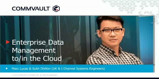 Commvault Talks #1: Top Considerations for Data Management in the Cloud