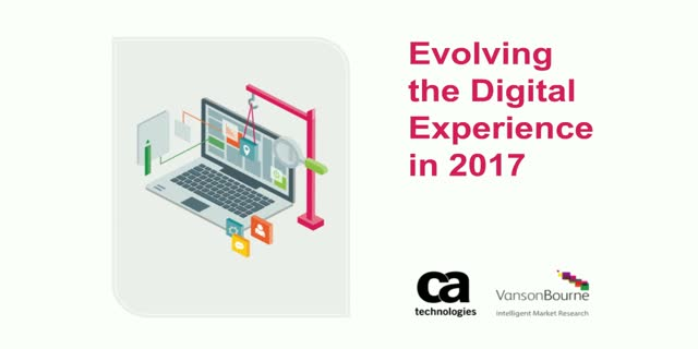 Evolving the Digital Experience in 2017