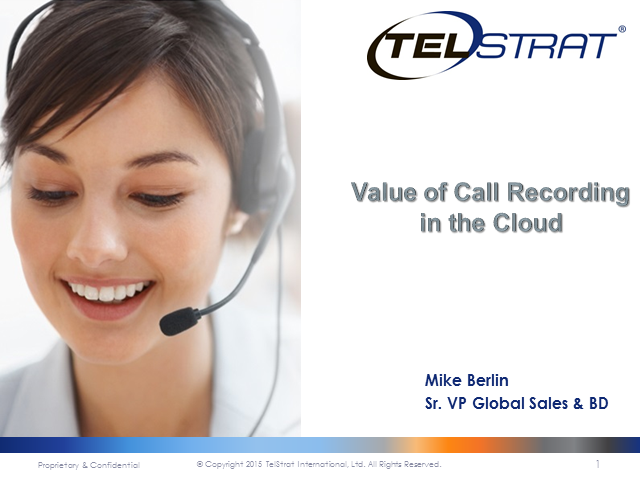 Value of Call Recording in the Cloud