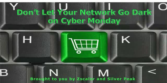 Don't Let Your Network go Dark on Cyber Monday