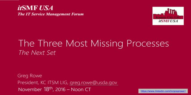 The Three Most Missing Processes